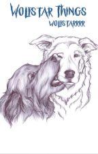 Wolfstar Things by wolfstarrrr
