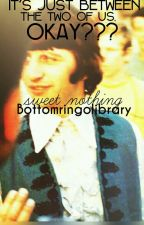 Sweet Nothing by bottomringolibrary
