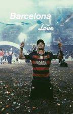 Barcelona love|Neymar Jr.|sequel to class clown| by matsvhummels