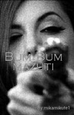 Bum Bum Mažuti by NiallGirl46