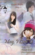 May, I Love You? by RenaAnisa_Azahra
