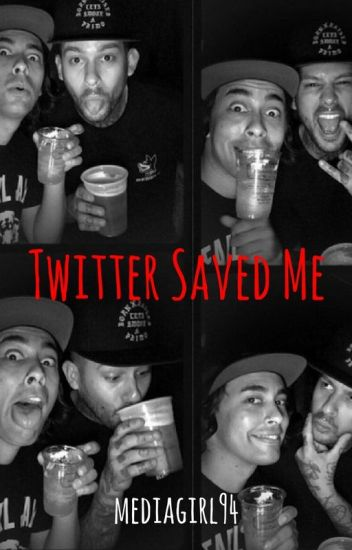 Twitter Saved Me (Mike Fuentes/Pierce The Veil) *COMPLETED*