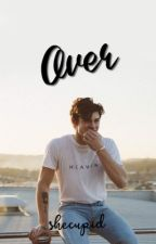 Over (Shawn Mendes) by shecupid