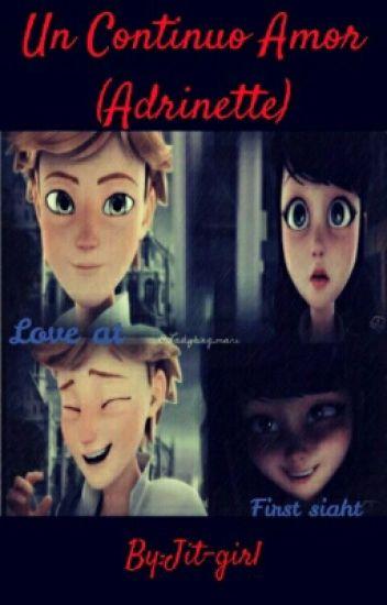 Un Continuo Amor (Adrinette)