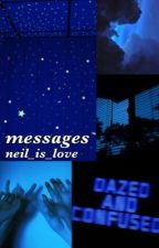 messages // crgl by neil_is_love