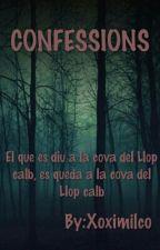 CONFESSIONS by Xoximilco