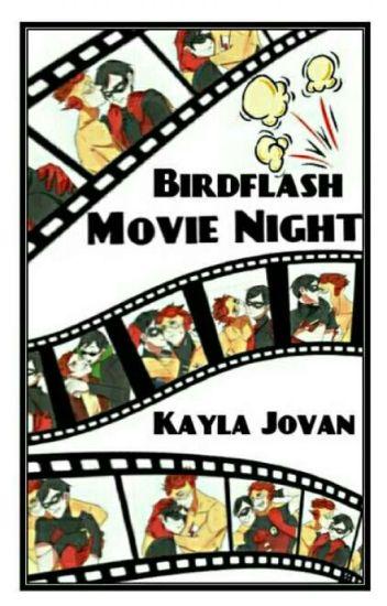 Movie Night (Birdflash)