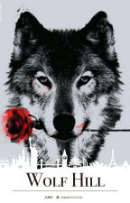 Wolf Hill - A Werewolf Novel by xM_a_r_Ux