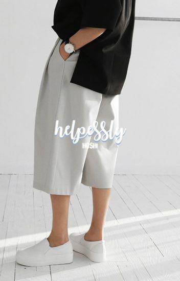 helplessly | hoshi