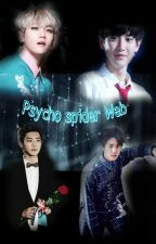 Psycho spider Web (Chanbaek) by luhanniesandy