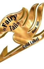 Gold Label «Fairy Tail» by Blood_369