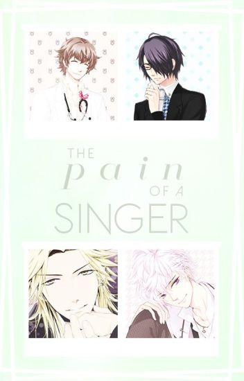 The Pain of A Singer (Brothers Conflict X Reader)