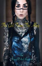 The Girl From the Alley by SuicidalAndHopeless