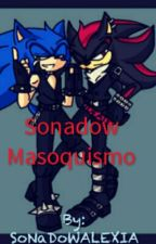 Sonadow  -  Masoquismo by SoNaDoWALEXIA