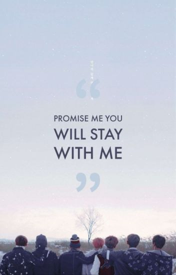 I promise to stay with you