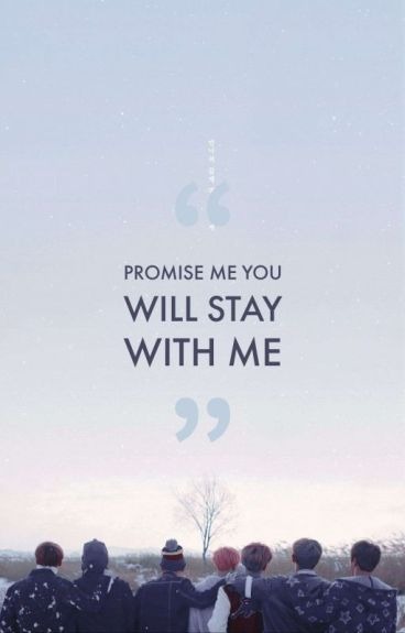 I promise stay with you