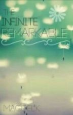 The Infinite Remarkable by magdelk