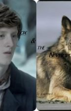 Fox and the Neverwolf- a Syfy's Neverland Fan Fiction by DivergentFromCandor