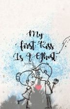 My First Kiss Is A Ghost (Short Story) by enelair