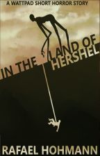 In the Land of Hershel by flashhitter