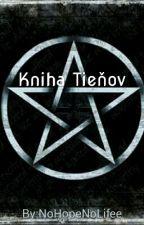 Kniha Tieňov by _Devil_Angell_