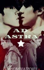 AD ASTRA by KiyomiKaizoku