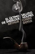 El Último Saludo de Sherlock Holmes by Br1XNZ
