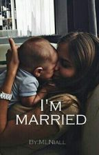 I'm married #Wattys2016 by MLNiall