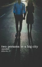 Two persons in a big city. ✔ by Specko_07