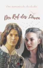 Der Ruf des Löwen by Lolasue