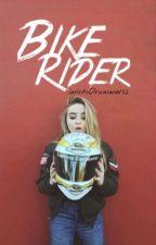 Bike Rider (rilaya) [Lesbian Stories] (girlxgirl)  by ImIntoDrummers2