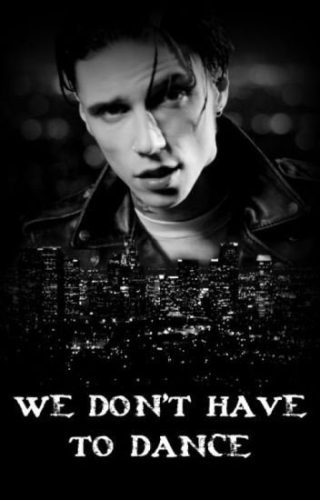 We don't have to dance | Andy Biersack