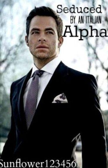 Seduced by an Italian Alpha