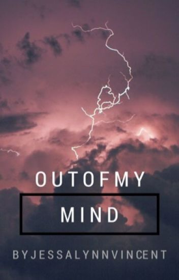 Out of My Mind (COMPLETED) #literaryawards2017