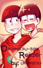 【Osomatsu-san】x Reader by trismas_