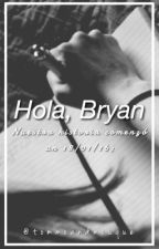 Hola, Bryan; bm. by tommoandmouque