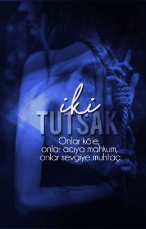 İki Tutsak by FurkanVatansever