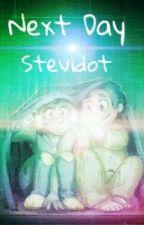 ··Next Day··Stevidot·· by xXxLeAngelDragonxXx