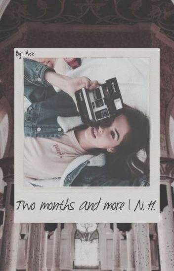 Two months and more | N.H.