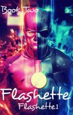 Flashette(Book Two) by Flashette1