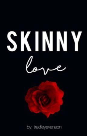 skinny love ↠ tradley by tradleyevanson