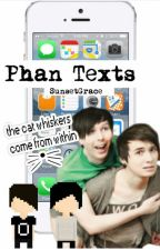 Phan Texts by SunsetGrace
