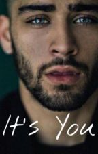 IT'S YOU [Z.M.] by __Miss_Malik__