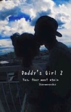 Daddy's Girl 2♛Gilinsky by shanwmnendes