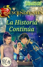 Descendientes la Historia Continua by Rin0103