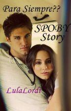 Para Siempre?? -PLL |SPOBY STORY by LulaLordi