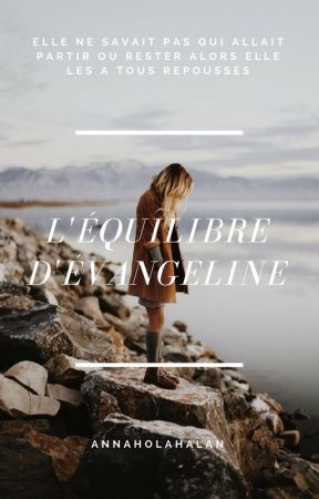 L'Équilibre d'Evangeline by AnnaHolahalan