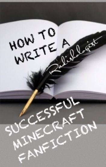 How To Write A Successful Minecraft Fanfiction