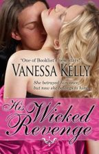 His Wicked Revenge by vanessakelly