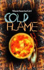 Cold Flame (III) by MusicSunriseGirl